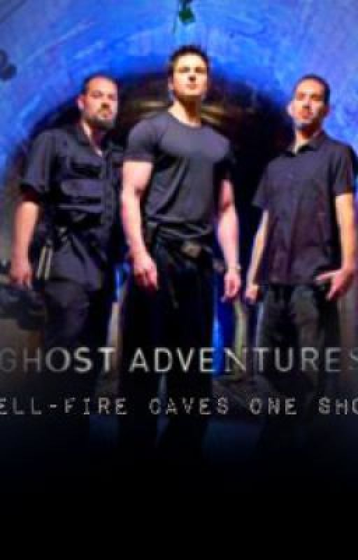Ghost Adventures - One Shot - Hell-Fire Caves by youngllamas3737