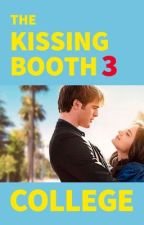 The Kissing Booth 3: College by lstaylor19