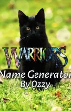 WARRIORS NAME GENERATOR  by OZZYDoodles