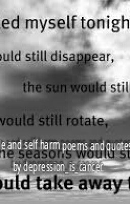 Self-harm/Depression/Suicide Quotes and Poems - simply ... |Self Harm Poems Quotes