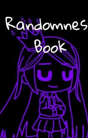 Randomness Book~  by Silver_MysticMoon