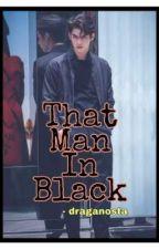 That Man In Black by draganosta