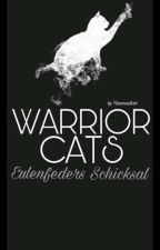 WARRIOR CATS -Eulenfeders Schiksal(II) by Flammenstern1