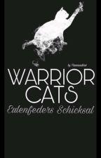 WARRIOR CATS -Eulenfeders Schiksal(II) by Flammenstern1