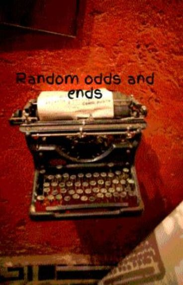 Random odds and ends by maddyrox