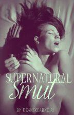 Supernatural Smut by deansxbabygirl