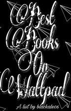 Best Books On Wattpad by IceOfIce