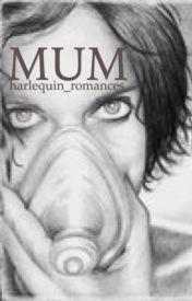 Mum by harlequin_romances