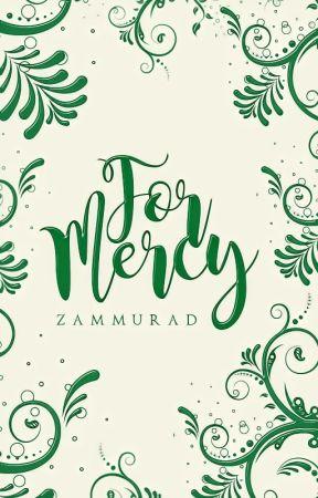 For Mercy by Zammurad