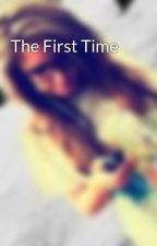 The First Time by Average_Girl