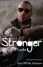 Stronger Than She Looks (Divergent Eric) by GetOffMyUnicorn