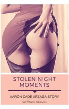 Stolen Night Moments  by mRAINx14