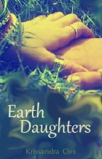 Earth Daughters [girlxgirl] by RosalieTarr