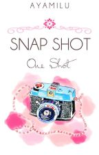 Snap Shots (One Shot) by AyamiLu