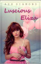 Luscious Eliza by AshDiamond