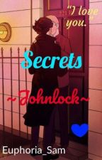 Secrets [Johnlock] by Euphoria_Sam