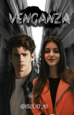 Venganza by isulio_10