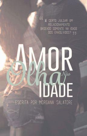 Amor Não Olha Idade by MorganaSalvatore
