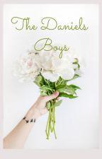 The Daniels Boys *EDITING* by Maceyx19