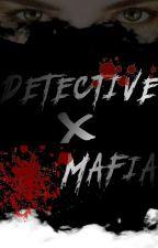 DETECTIVE X MAFIA  by KeziaSolli