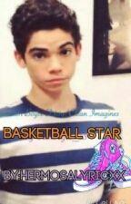 Basketball Star(A Cameron Boyce FanFic) by HermosaLyricxx
