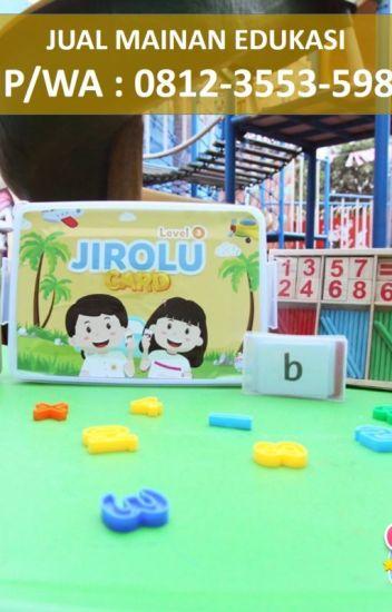 Promo Wa 0812 3553 5981 Mainan Edukasi Anak Perempuan 6 Tahun Kota Malang Produsenomahbocah Malang Wattpad