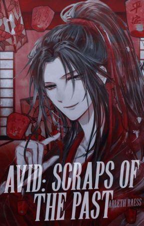 ❝Avid: Scraps of the past❞⠀⠀✧⠀ㅤ❪ módào zǔshī fanfiction ❫ by raexffiwok
