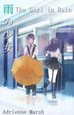 雨の少女(Ame No Shoujo), The Girl in Rain. by AdrienneMarsh