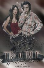 Trouble | h.s. by Marti_Irwin