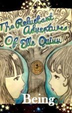 'Being' - The Reluctant Adventures of Elle Quinn by KickAss3