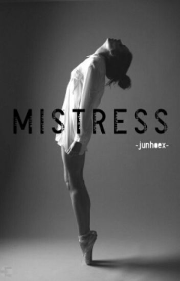 MISTRESS {COMPLETED}