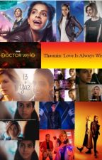 Thasmin - Love Is Always Wise by Lucie_PotterWhoLock