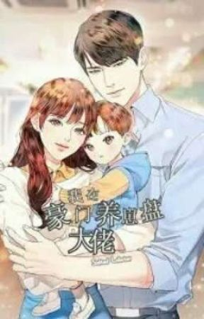 Transmigration: Raising the Child of the Male Lead Boss by yunxi-ah