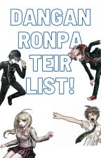 My Danganronpa Tier List by the_ultimate_emo