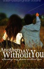 Another Day Without You (KathNiel) by wakemysleepingheart