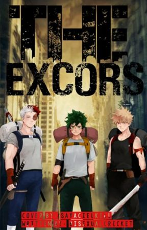 The Excors|| TodoBakuDeku by BisexualCricket