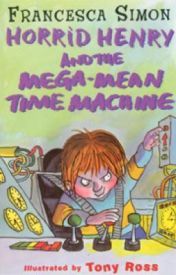 HORRID HENRY AND THE MEGA - MEAN TIME MACHINE by deandead307