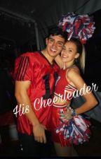 His Cheerleader  by morphxhannie
