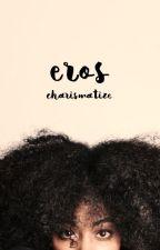 eros :: [clifford] by charismatize