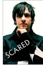 SCARED (Adam Gontier Love Story) by BB_TDG
