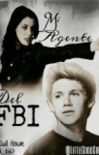 [EDITANDO] Mi Agente del FBI || Niall Horan y Tu by LittleGoodGirl1