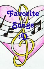 Favorite Songs :D by RissaleWriter