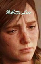 White lies by JackWrites0710
