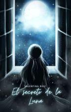 El secreto de la Luna by valentinax_ruiz