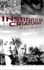 Instituto de Criaturas © »Editada y original. by myriamguz