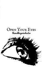 Open Your Eyes 》TWD 1 by TheWalkingWinchester