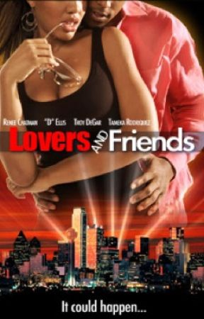 Lovers and Friends by __HotGirl123