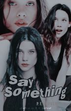 Say Something (Daryl Dixon) *Editando* by P_F_Herver