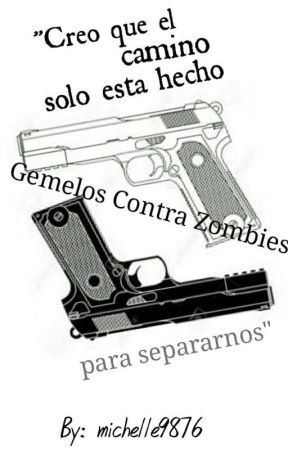 Gemelos contra Zombies by michelle9876