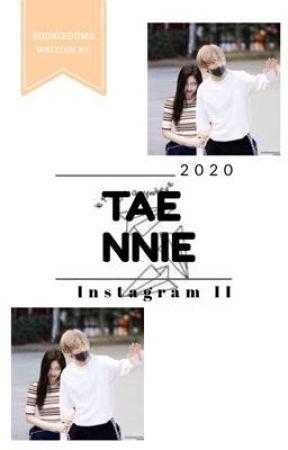 Instagram 2 || Taennie by kookiedome